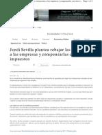 Jordi Sevilla Plantea Rebajar Las Cotizaciones a Las Empresas y Compensarlas Con Otros Impuestos
