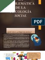 Problematica de la sicologia social.pptx