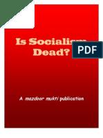 Is Socialism Dead by Mazdoor Mukti