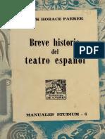 Breve historia del teatro espanol. --