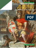 3.Primato piemontese dal Medioevo al Risorgimento Torino, Gribaudo (G. B. Paravia SpA), 1996, pp. 63.