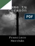 Dame tu corazon- Francisco Merchan
