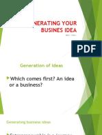 GENERATING YOUR BUSINES IDEA