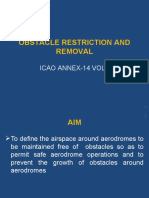 OBSTACLE RESTRICTION AND REMOVAL