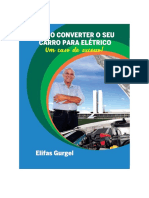 COMO CONVERTER O SEU CARRO PARA ELÉTRICO - Elifas Gurgel