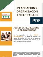 PLANEACIÓN Y ORGANIZACIÓN EN EL TRABAJO.pptx