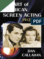 The Art of American Screen Acting, 1912-19 - Dan Callahan.pdf