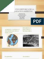 EVOLUCION HISTORICA DE LA DEGRADACION AMBIENTAL (1)