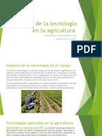 El Uso de La Tecnología en La Agricultura