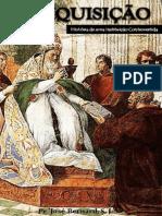 A Inquisicao_ Historia de uma I - Padre Jose Bernard