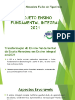 Slide Ensino Fundamental Integral 2021 EE Menodora