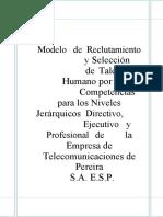 Modelo de reclutamiento y selección de talento humano