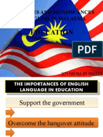 THE ROLES AND SIGNIFICANCES OF ENGLISH IN MALAYSIA