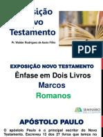 Exposição Novo Testamento romanos