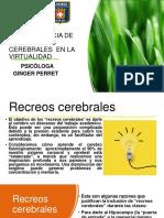 RECREOS CEREBRALES