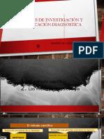 MÉTODOS DE INVESTIGACIÓN Y CLASIFICACIÓN DIAGNÓSTICA