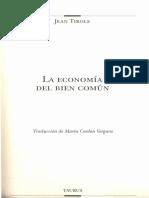 Jean Tirole _2017_ La economía del bien común. Capítulos 6 pp. 171-193 Capítulo 7 pp. 193-213. (1)
