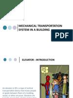 Lecture 7_Mechanical Transportation_Module 3_Elevators