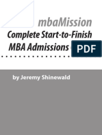 The Complete Start-to-Finish MBA Admission Guide by Jeremy Shinewald of MBA Mission (First 25 pages)