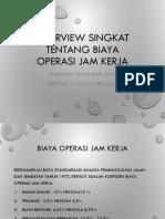Overview Singkat Tentang BIAYA OPERASI JAM KERJA