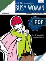 Every Busy Woman, Winter 2011 (Charleston, SC)