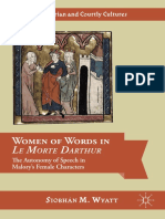 Wyatt, S.M. - Women of Words in Le Morte Darthur. The Autonomy of Speech in Malory's Female Characters.pdf