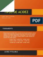 TIPOS DE ACIDEZ