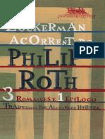 Zuckerman Acorrentado - 3 Romances e 1 - Philip Roth