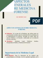 ASPECTOS GENERALES SOBRE MEDICINA FORENSE