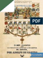 Examen filosofico sobre las principales causas de la decadencia de Espana - Adolfo de Castro