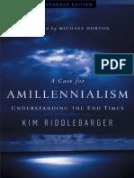Kim Riddlebarger Un Caso para el Amilenialismo. Entend. los tiempos finales.pdf