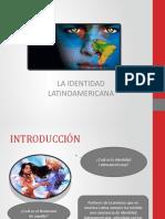 216527966-Identidad-latinoamericana
