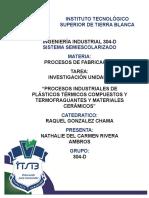 procesos industriales de plásticos térmicos compuestos y termofraguantes y materiales cerámicos