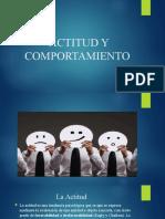 ACTITUD Y COMPORTAMIENTO