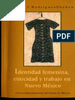 Identidad Femenina Etnicidad y Trabajo en Nuevo Mexico