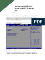 Como fazer para reconhecer teclado e mouse USB durante formatação