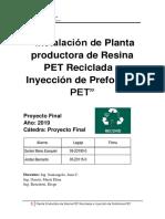 Instalación de planta productora de resina PET reciclada e inyección de preformas PET