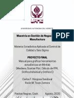 Manual Para Graficar Herramientas Estadísticas en Minitab (Mediana Scatter Plot Cálculo PPK Gráfica Individual y Gráfica C)