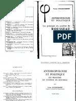 (Bibliothèque d'histoire de la Philosophie) Victor Goldschmidt - Anthropologie et Politique_ Les Principes du Système de Rousseau-Librairie Philosophique J Vrin (1983).pdf