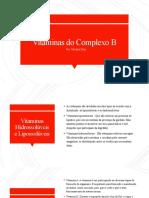 Apresentação de Vitaminas do complexo B - 3° ano (Resumida)
