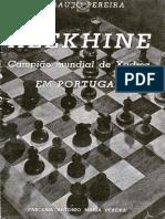 Araujo Pereira, A - Alekhine Campeao Mundial De Xadrez em Portugal (1940)