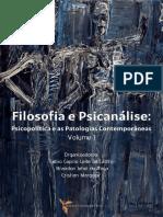 Filosofia e Psicanálise v. 1 - psicopolítica e patologias contemporaneas.pdf
