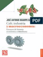 José A Ocampo, Café, industria y macroeconomía.pdf