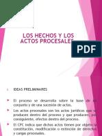 LOS HECHOS Y LOS ACTOS PROCESALES