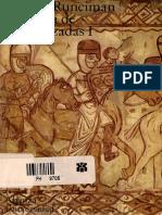 Historia de las cruzadas tomo I. Steven Ruciman.pdf