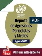 Intimidaciones y agresiones del régimen a periodistas no cesaron en agosto, reporta CNP
