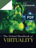 (Oxford Handbooks) Mark Grimshaw - The Oxford Handbook of Virtuality-Oxford University Press (2014).pdf