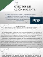 CLASE  1 PROYECTOS DE FORMACIÓN DOCENTE