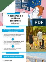 A economia e o problema económico (síntese)