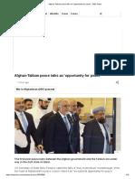 Afghan-Taliban peace talks an 'opportunity for peace' - BBC News